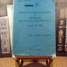 "A. Catana - Observatii metodologice si prob de analiza mate cls XI-XII ""5425"""