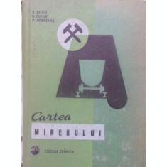 CARTEA MINERULUI EDITIA A DOUA-A. BUTTU, G. DUPORT, P. REBREANU