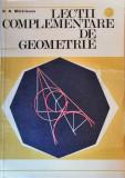 N.N. Mihaileanu - Lectii complementare de geometrie, 1976