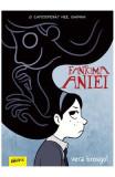 Fantoma Aniei - Vera Brosgol