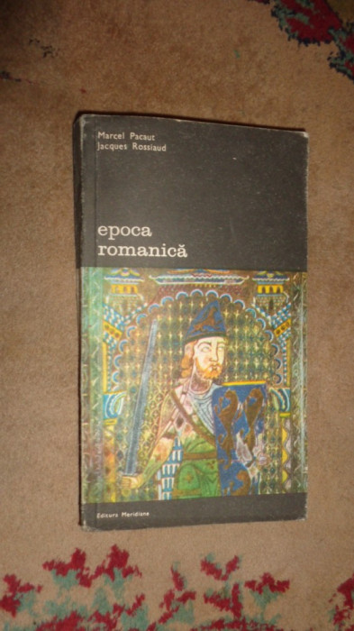 Epoca romanica 249pagini- Marcel Pacaut