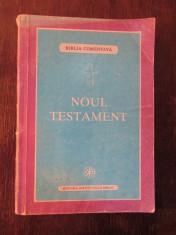 BIBLIA COMENTATA, NOUL TESTAMENT.  BARTOLOMEU ANANIA ( AUTOGRAF ) foto