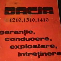 DACIA-1210-1310-1410-GARANTIE- CONDUCERE-EXPLOATARE--INTRETINERE-