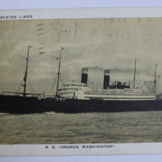 "S.S . ' GEORGE WASHINGTON "" - UNITED STATES LINES ( VASUL ' GEORGE WASHINGTON ' ) , CARTE POSTALA ILUSTRATA , MONOCROMA, CIRCULATA , PERIOADA INTERBEL"