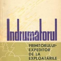 Indrumatorul primitorului-expeditor de la exploatarile forestiere