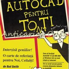 Autocad Pentru Tonti - Bud Smith