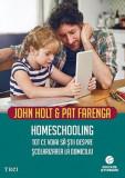 Homeschooling - John Holt, Pat Farenga