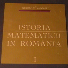 ISTORIA MATEMATICII- VOL1-GEORGE ST ANDONE-413 PG A 4-