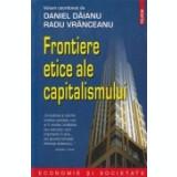Frontiere etice ale capitalismului