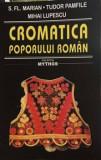 Cromatica poporului roman/S. Fl.Marian, Tudor Pamfile, Mihai Lupescu