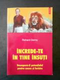 RICHARD DENNY - INCREDE-TE IN TINE INSUTI