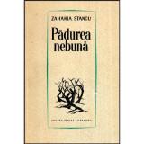 Padurea nebuna, Zaharia Stancu