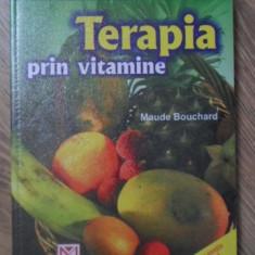 TERAPIA PRIN VITAMINE - MAUDE BOUCHARD