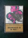 PHILIP MACDONALD - ODIHNEASCA-SE IN PACE ! (Colectia ENIGMA)