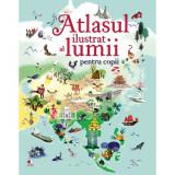 Carte Editura Litera, Atlasul ilustrat al lumii pentru copii