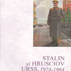 MICHAEL LYNCH - STALIN SI HRUSCIOV URSS 1924-1964