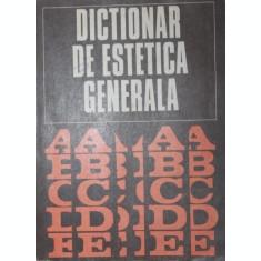 DICTIONAR DE ESTETICA GENERALA - IONEL ACHIM , GHEORGHE ACHITEI