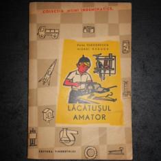 PAUL TEODORESCU - LACATUSUL AMATOR