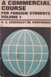 A COMMERCIAL COURSE FOR FOREIGN STUDENTS - Eckersley, Kaufmann