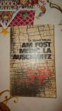 Am fost medic la Auschwitz 232pagini- Nyiszli Miklos