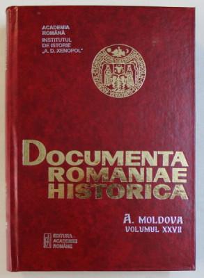 DOCUMENTA ROMANIAE HISTORICA - A . MOLDOVA , VOLUMUL XXVII ( 1643 - 1644 ) , volum intocmit de PETRONEL ZAHARIUC ...DUMITRU CIUREA , 2005 foto