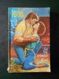SANDRA BROWN - SA NU TRIMITI FLORI