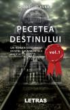 Pecetea Destinului, vol. 1