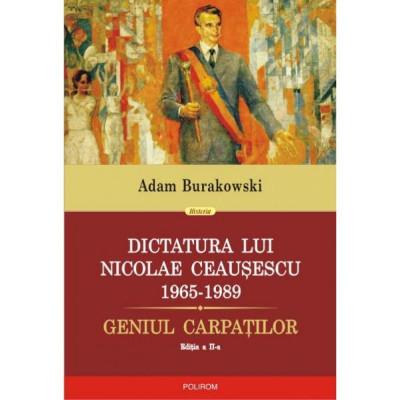 Dictatura lui Nicolae Ceausescu - Adam Burakowski foto