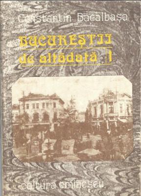 Bucurestii de altadata 1 - Constantin Bacalbasa foto