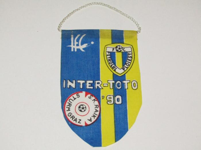 Fanion fotbal FC PETROLUL Ploiesti - SK RAIKA STURM GRAZ(Intertoto 1990)