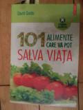 101 Alimente Care Va Pot Salva Viata - David Grotto ,535949