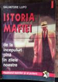 ISTORIA MAFIEI DE LA INCEPUTURI PANA IN ZILELE NOASTRE -RAZBOIUL BANILOR SI AL PUTERII - SALVATORE LUPO, Polirom