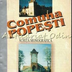 Comuna Popesti. Schita Monografica - Vasile Mihalache