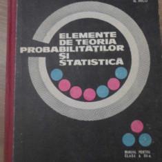 ELEMENTE DE TEORIA PROBABILITATILOR SI STATISTICA MANUAL PENTRU CLASA A XII-A -