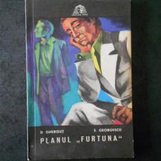D. GHERGUT - PLANUL FURTUNA (Colectia Sfinx)