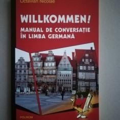 Willkommen! Manual de conversatie in limba germana