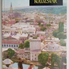Kolozsvar (editie in limba maghiara) – Constantin Daicoviciu