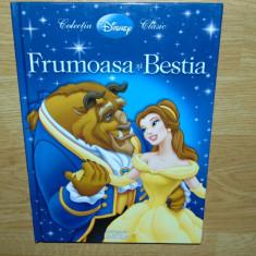 FRUMOASA SI BESTIA -COLECTIA DISNEY CLASIC EDITURA EGMONT 2009