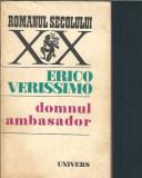 Domnul ambasador - Erico Verissimo / Romanul secolului XX