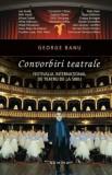 Convorbiri teatrale/George Banu