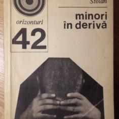 MINORI IN DERIVA - MIHAI STOIAN