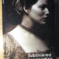 SUBLINIEREA IMI APARTINE - NINA BERBEROVA