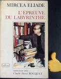 Mircea Eliade L'épreuve du labyrinthe