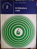 Arhitectura vieții