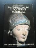 Jacques Le Goff - La civilisation de l'Occident Medieval