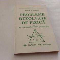 PROBLEME REZOLVATE DE FIZICA  A.HRISTEV OPTICA.FIZICA ATOMICA SI NUCLEARA,RF16/1