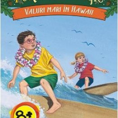 Portalul magic 24: Valuri mari in Hawaii - Mary Pope Osborne