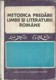 Cumpara ieftin Metodica predarii limbii si literaturii romane