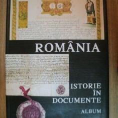 ROMANIA , ISTORIE IN DOCUMENTE , ALBUM , Bucuresti 1992