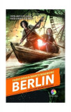 Berlin. Lupii din Brandenburg (Vol.4)